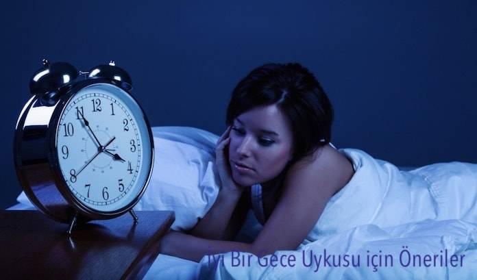 İyi Bir Gece Uykusu İçin 10 Öneri